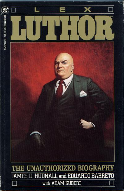 LexLuthor_-_Unauthorized_Biography